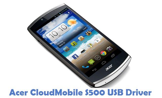 Acer CloudMobile S500 USB Driver
