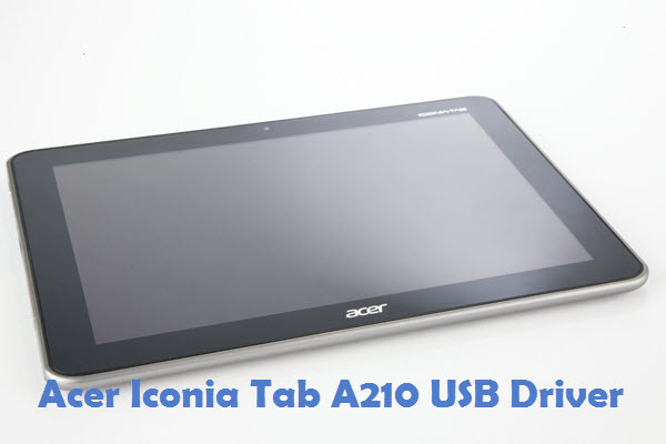 Acer Iconia Tab A210 USB Driver