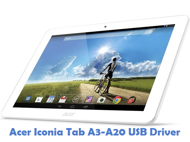 Acer Iconia Tab A3-A20 USB Driver