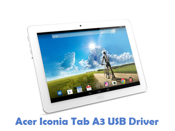 Acer Iconia Tab A3 USB Driver