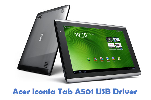 Acer Iconia Tab A501 USB Driver
