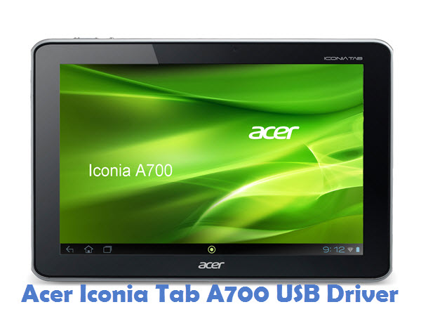 Acer Iconia Tab A700 USB Driver