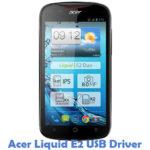 Acer Liquid E2 USB Driver