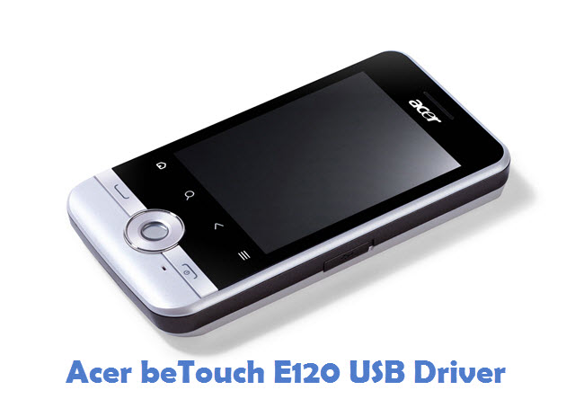 Acer beTouch E120 USB Driver