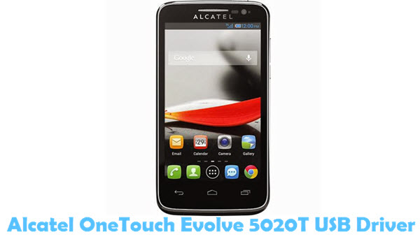 Download Alcatel OneTouch Evolve 5020T USB Driver USB Driver