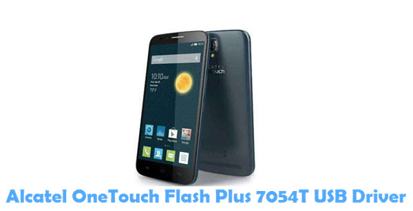 Download Alcatel OneTouch Flash Plus 7054T USB Driver