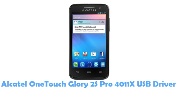 Download Alcatel OneTouch Glory 2S Pro 4011X USB Driver