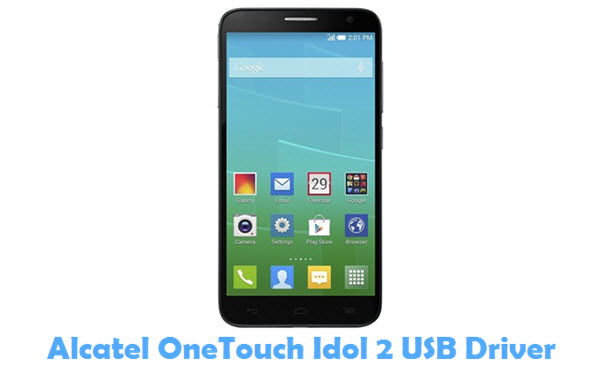 Download Alcatel OneTouch Idol 2 USB Driver