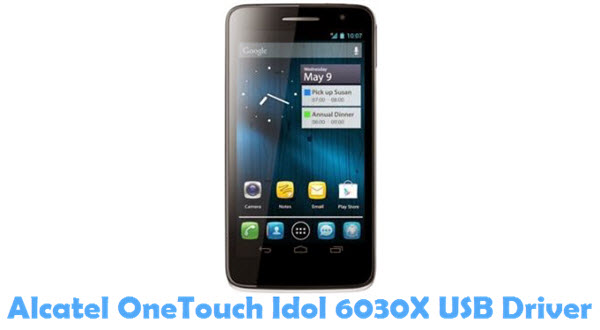 Download Alcatel OneTouch Idol 6030X USB Driver