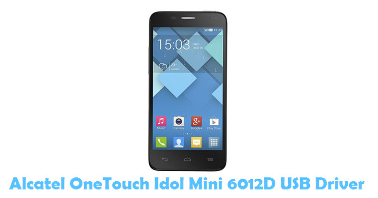 Download Alcatel OneTouch Idol Mini 6012D USB Driver