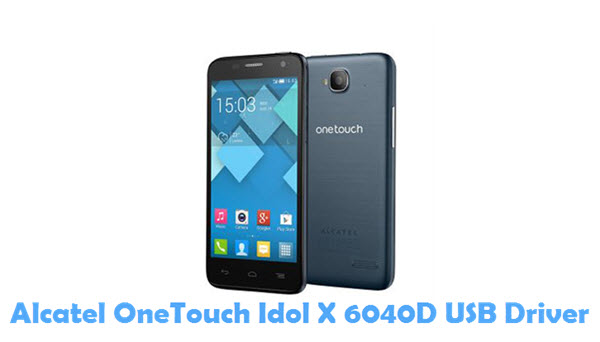 Download Alcatel OneTouch Idol X 6040D USB Driver