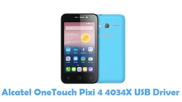 Download Alcatel OneTouch Pixi 4 4034X USB Driver