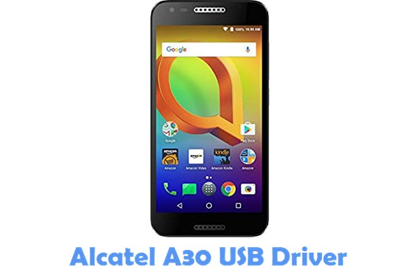 Download Alcatel A30 USB Driver