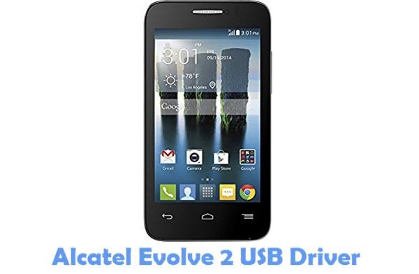 Download Alcatel Evolve 2 USB Driver