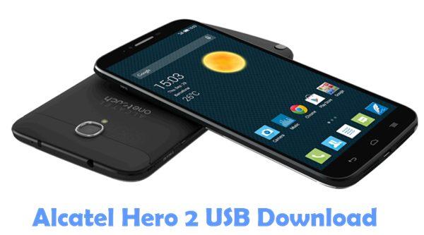 Download Alcatel Hero 2 USB Driver