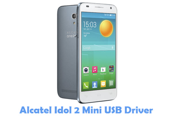 Download Alcatel Idol 2 Mini USB Driver