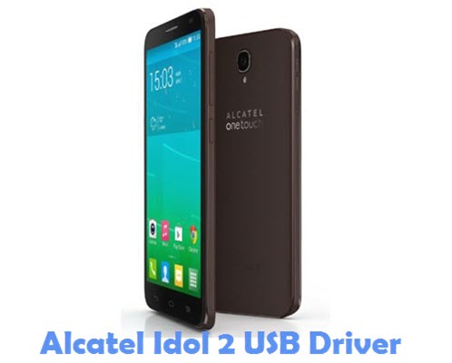 Download Alcatel Idol 2 USB Driver