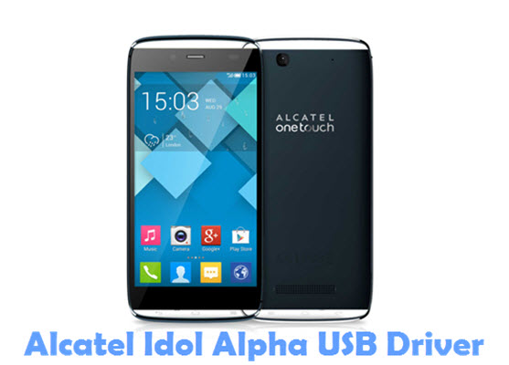 Download Alcatel Idol Alpha USB Driver