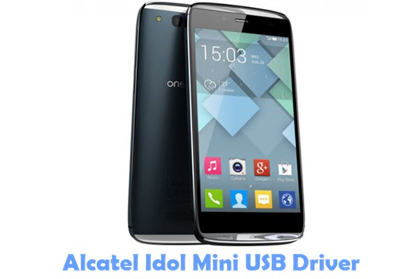 Download Alcatel Idol Mini USB Driver