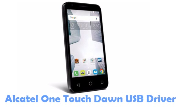 Download Alcatel One Touch Dawn USB Driver
