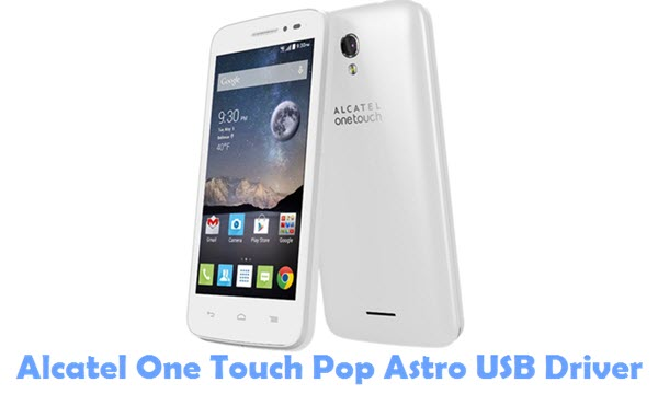 Download Alcatel One Touch Pop Astro USB Driver