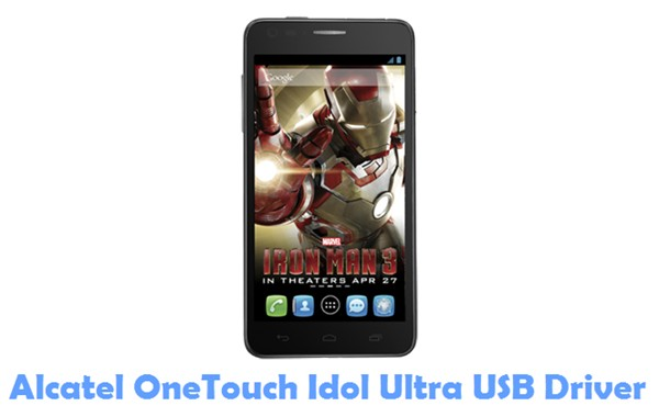Download Alcatel OneTouch Idol Ultra USB Driver