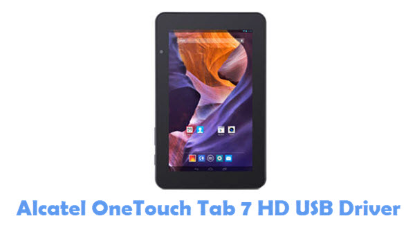 Download Alcatel OneTouch Tab 7 HD USB Driver