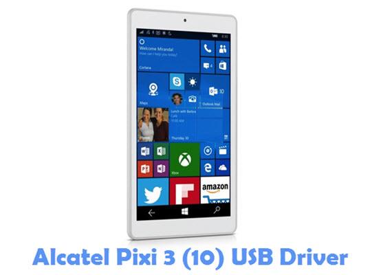 Download Alcatel Pixi 3 (10) USB Driver