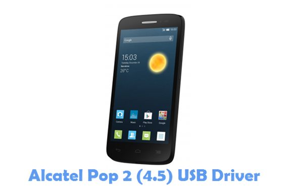 Download Alcatel Pop 2 (4.5) USB Driver