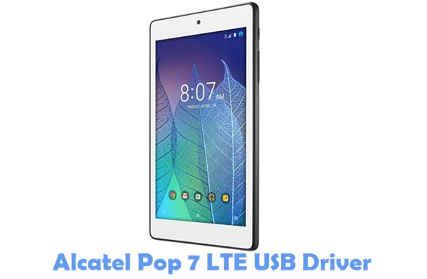Download Alcatel Pop 7 LTE USB Driver