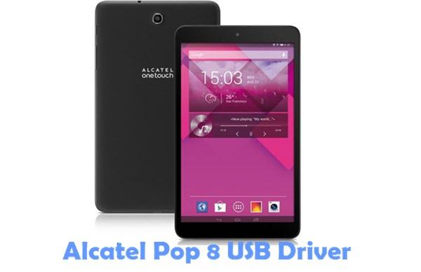 Download Alcatel Pop 8 USB Driver