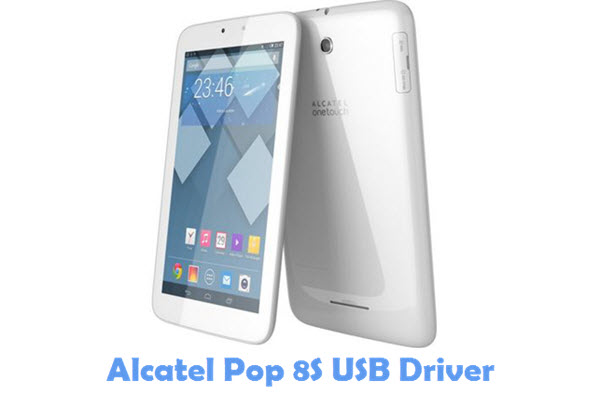 Download Alcatel Pop 8S USB Driver
