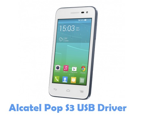 Download Alcatel Pop S3 USB Driver