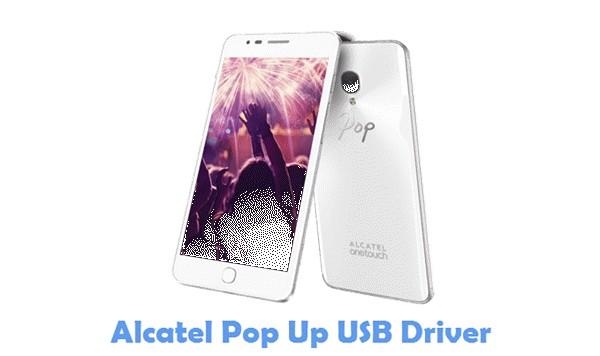 Download Alcatel Pop Up USB Driver
