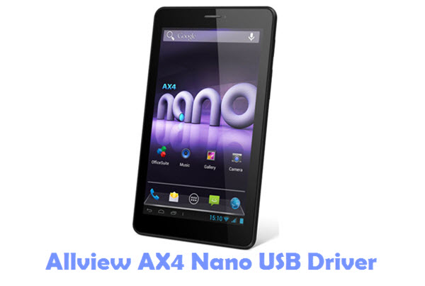 Download Allview AX4 Nano USB Driver