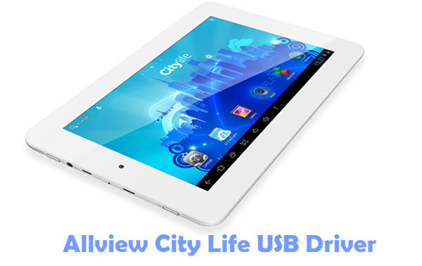 Download Allview City Life USB Driver