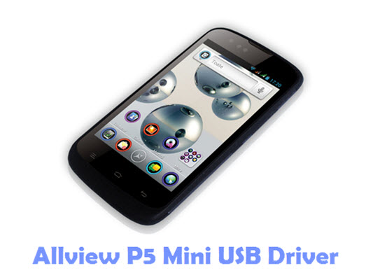 Download Allview P5 Mini USB Driver