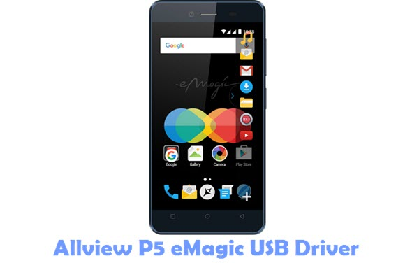 Download Allview P5 eMagic USB Driver
