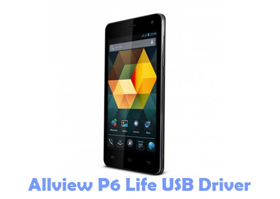 Download Allview P6 Life USB Driver