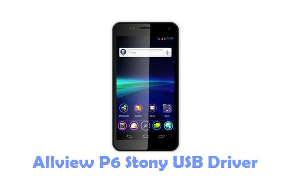 Download Allview P6 Stony USB Driver