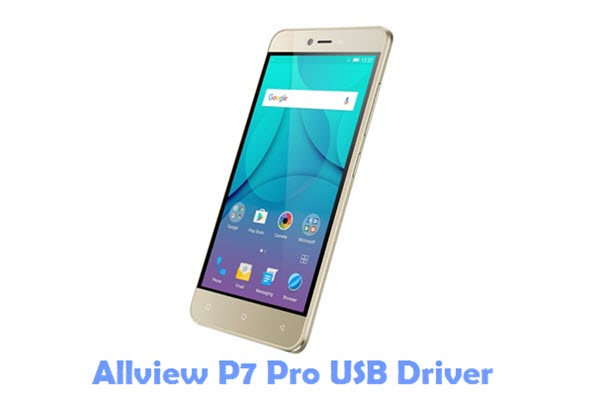 Download Allview P7 Pro USB Driver