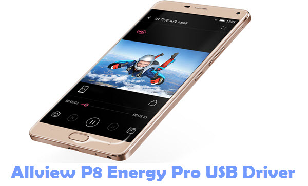 Download Allview P8 Energy Pro USB Driver