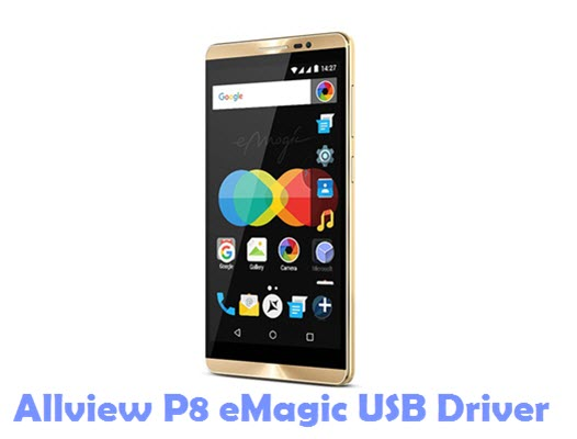 Download Allview P8 eMagic USB Driver