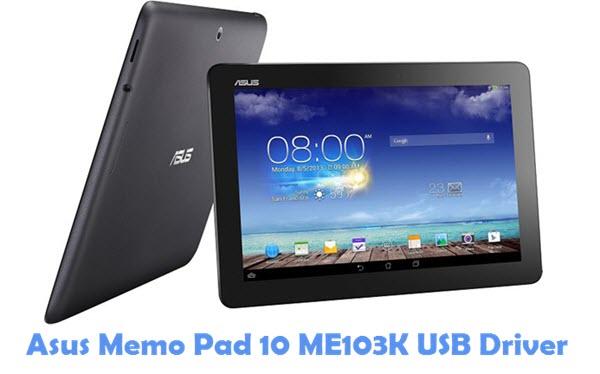 Download Asus Memo Pad 10 ME103K USB Driver