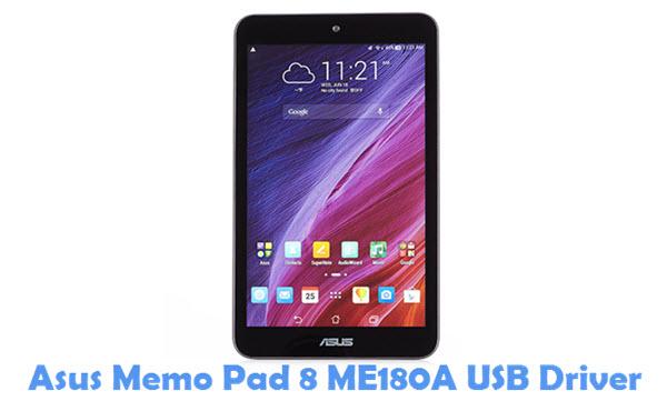 Download Asus Memo Pad 8 ME180A USB Driver