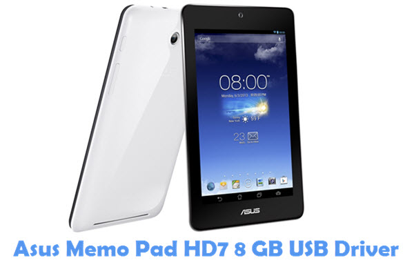 Download Asus Memo Pad HD7 8 GB USB Driver