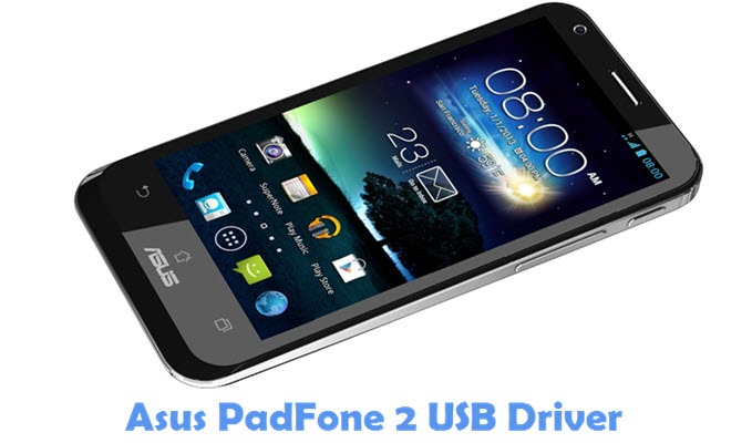 Download Asus PadFone 2 USB Driver