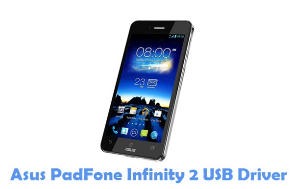 Download Asus PadFone Infinity 2 USB Driver
