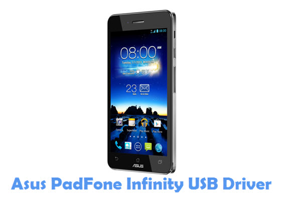 Download Asus PadFone Infinity USB Driver