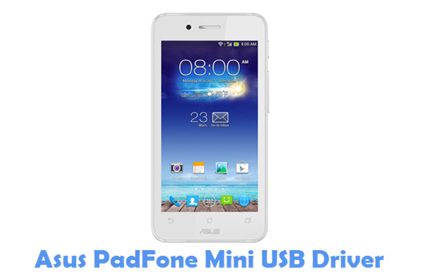 Download Asus PadFone Mini USB Driver